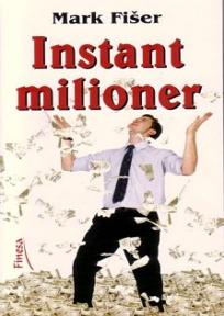 Instant Milioner