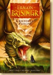 Eragon - Brisingr - III deo ciklusa Nasleđe