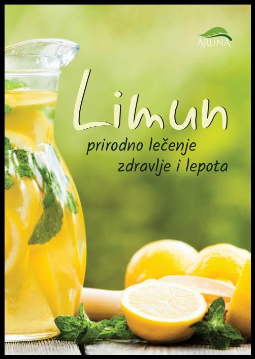 Limun - prirodno lečenje, zdravlje i lepota