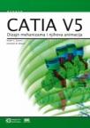 CATIA V5 Dizajn mehanizama i njihova animacija