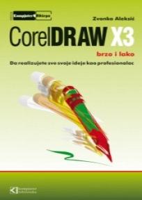 CorelDRAW X3 brzo i lako