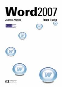 Word 2007 brzo i lako
