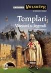 Templari - vitezovi u legendi