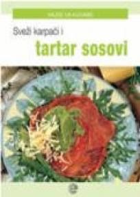 Sveži karpači i tartar sosevi