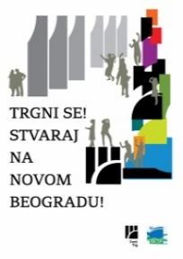 Trgni se! Stvaraj na Novom Beogradu!