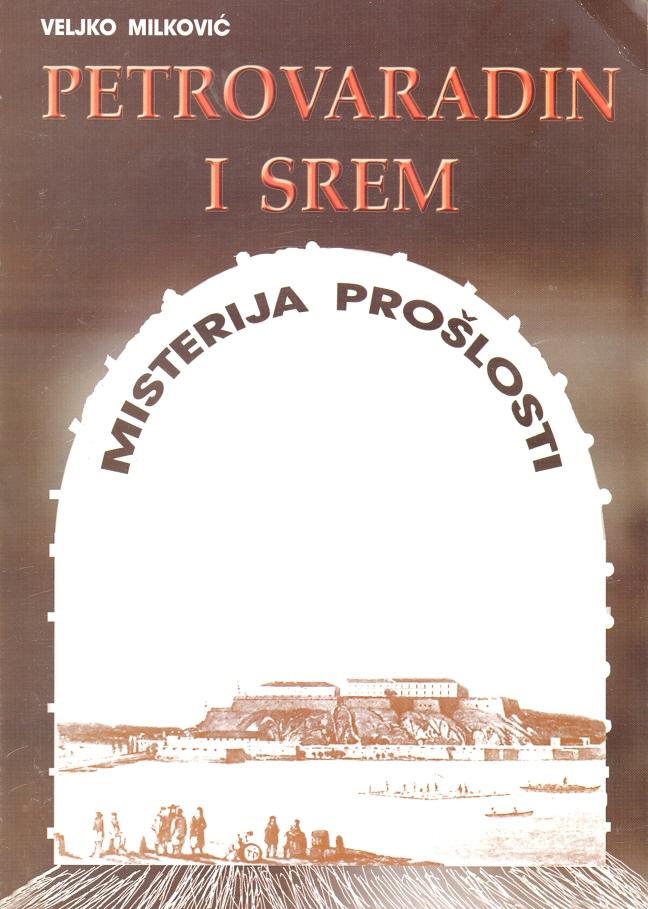 Petrovaradin i Srem - misterija prošlosti
