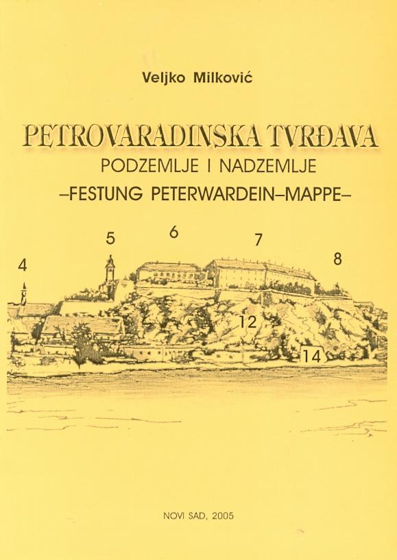 Petrovaradinska tvrđava - podzemlje i nadzemlje