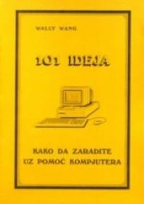 101 ideja kako da zaradite uz pomoć kompljutera
