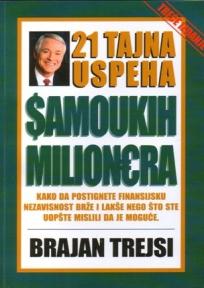 21 tajna uspeha samoukih milionera