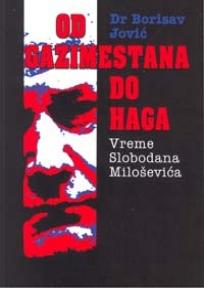 Od Gazimestana do Haga - vreme Slobodana Miloševića