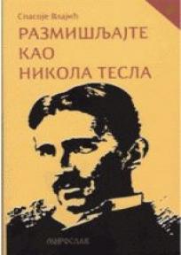 Razmišljajte kao Nikola Tesla