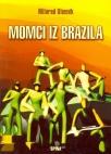 Momci iz Brazila