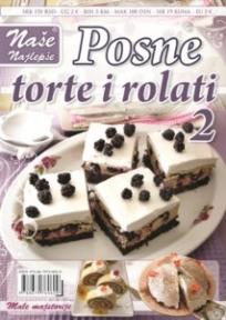 Naše najlepše - Posne torte i rolati br.2