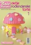 Naše najlepše - Dečije rođendanske torte br.1