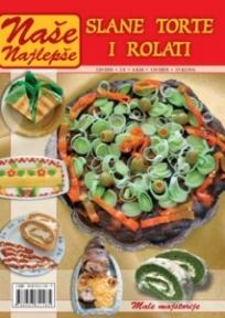 Naše najlepše - Slane torte i rolati br.1