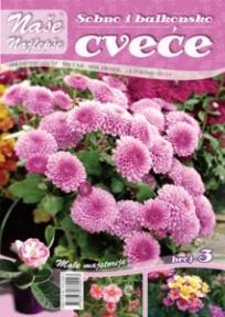 Naše najlepše - Sobno i baštensko cveće br.3