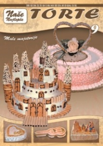 Naše najlepše - Torte br.9