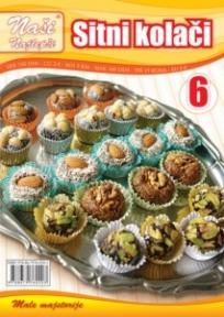 Naše najlepše - Sitni kolači br.6