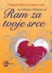 Ram za tvoje srce