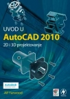 Uvod u AutoCAD 2010 2D i 3D projektovanje