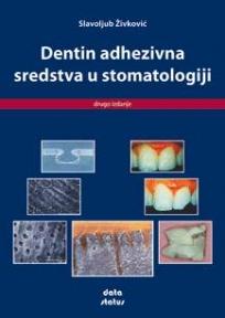 Dentin adhezivna sredstva u stomatologiji