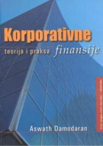 Korporativne finansije- teorija i praksa