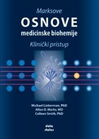Marksove osnove medicinske biohemije : klinički pristup
