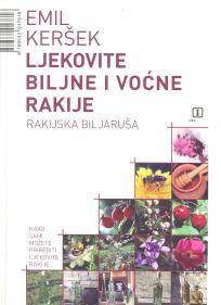 Ljekovite biljne i voćne rakije