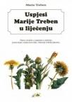 Uspjesi Marije Treben u liječenju