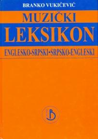 Muzički leksikon: englesko-srpski, srpsko-engleski