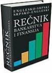 Rečnik bankarstva i finansija [tvrd povez]
