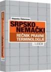 Srpsko - nemački rečnik pravne terminologije