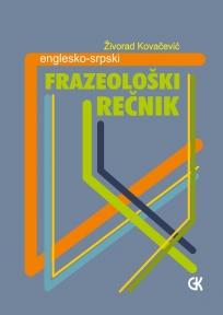 Englesko - srpski frazeološki recnik