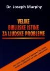 Velike biblijske istine za ljudske probleme