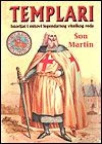 Templari - istorija i mitovi čuvenog viteškog reda