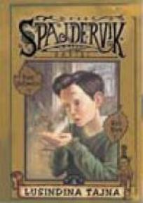 Spajdervik III – Lusindina tajna