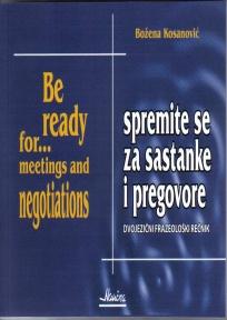 Spremite se za sastanke i pregovore