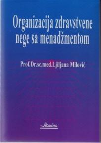 Organizacija zdravstvene nege sa menadžmentom