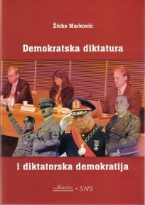 Demokratska diktatura i diktatorska demokratija