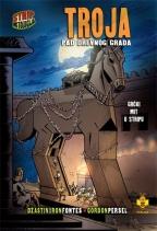 Troja: pad drevnog grada: grčki mit u stripu