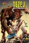 Tezej: protiv Minotaura: grčki mit u stripu