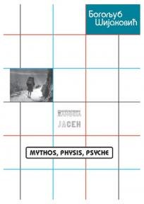 Mythos , physis , psyche