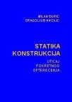 Statika konstrukcija - uticaj pokretnog opterećenja