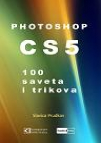 Photoshop CS5 100 saveta i trikova