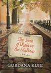 The Scent of Rain in balkans