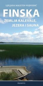 Finska: Zemlja Кalevale, jezera i sauna