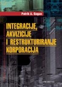 Integracije, akvizicije i restruktuiranje korporacija