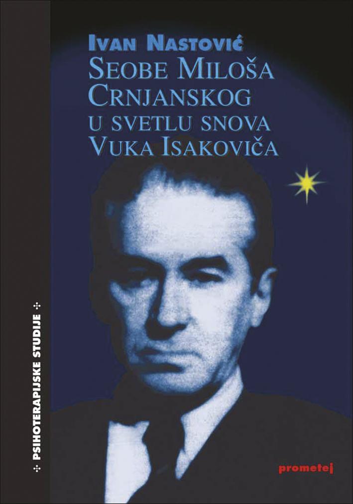Seobe Miloša Crnjanskog u svetlu snova Vuka Isakoviča