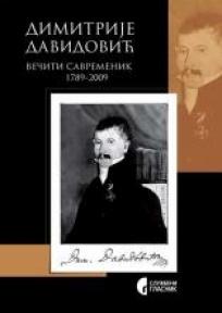 Dimitrije Davidović - večiti savremenik 1789-2009