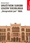 """Društveni sukobi-izazov sociologiji: """"Beogradski jun"""" 1968."""